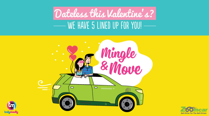 Mingle & Move with TrulyMadly and Zoomcar, this Valentines Day